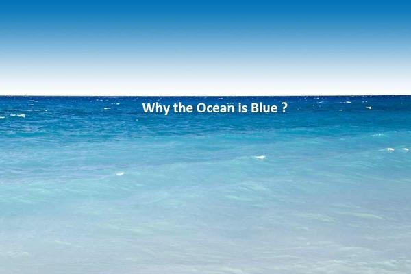 Why the Ocean is Blue